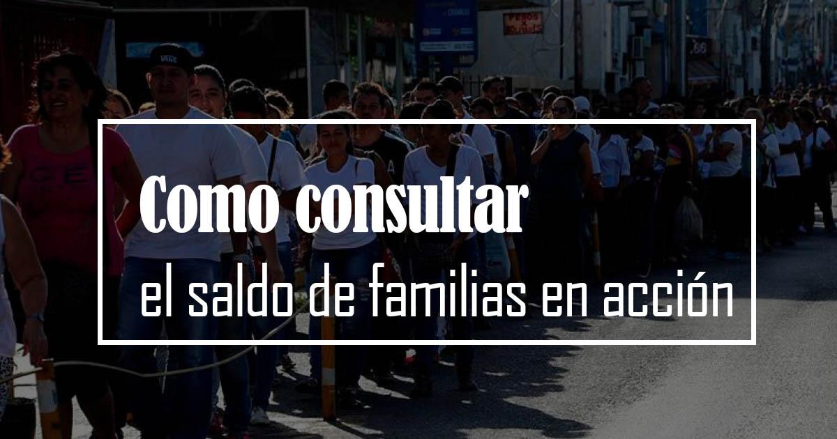 como consultar el saldo de familias en acción