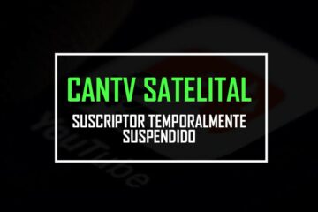 Suscriptor temporalmente suspendido cantv satelital