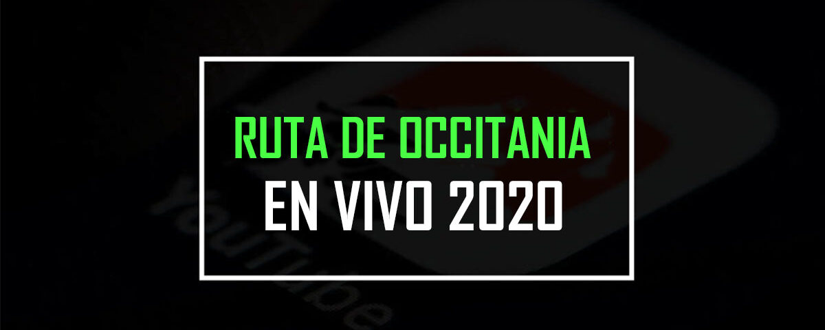 Ruta de occitania 2020 en vivo