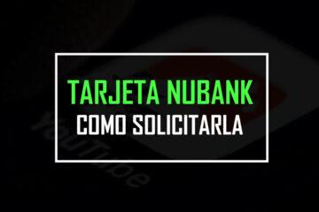 Como solicitar la tarjeta NUBANK colombia