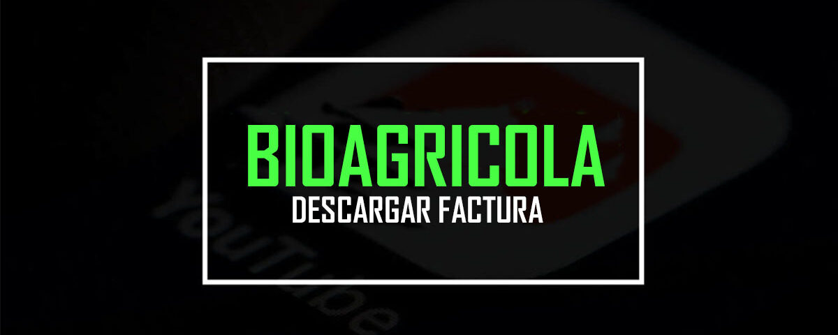 Bioagricola Factura
